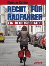 Dietmar Kettler: Recht fuer Radfahrer
